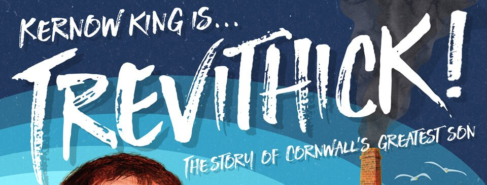 Kernow King is Trevithick - Saturday 2nd July