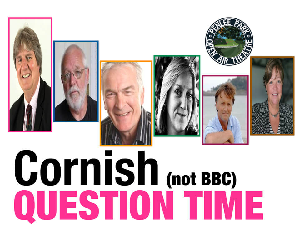 Friday 23rd June - Cornish Question Time