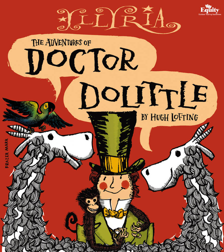Illyria – Dr Dolittle - Tuesday July 24th